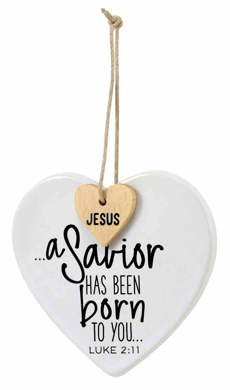 Christmas Heart Shape Ceramic Ornament With Mdf Tag: A Savior is Born Homeware