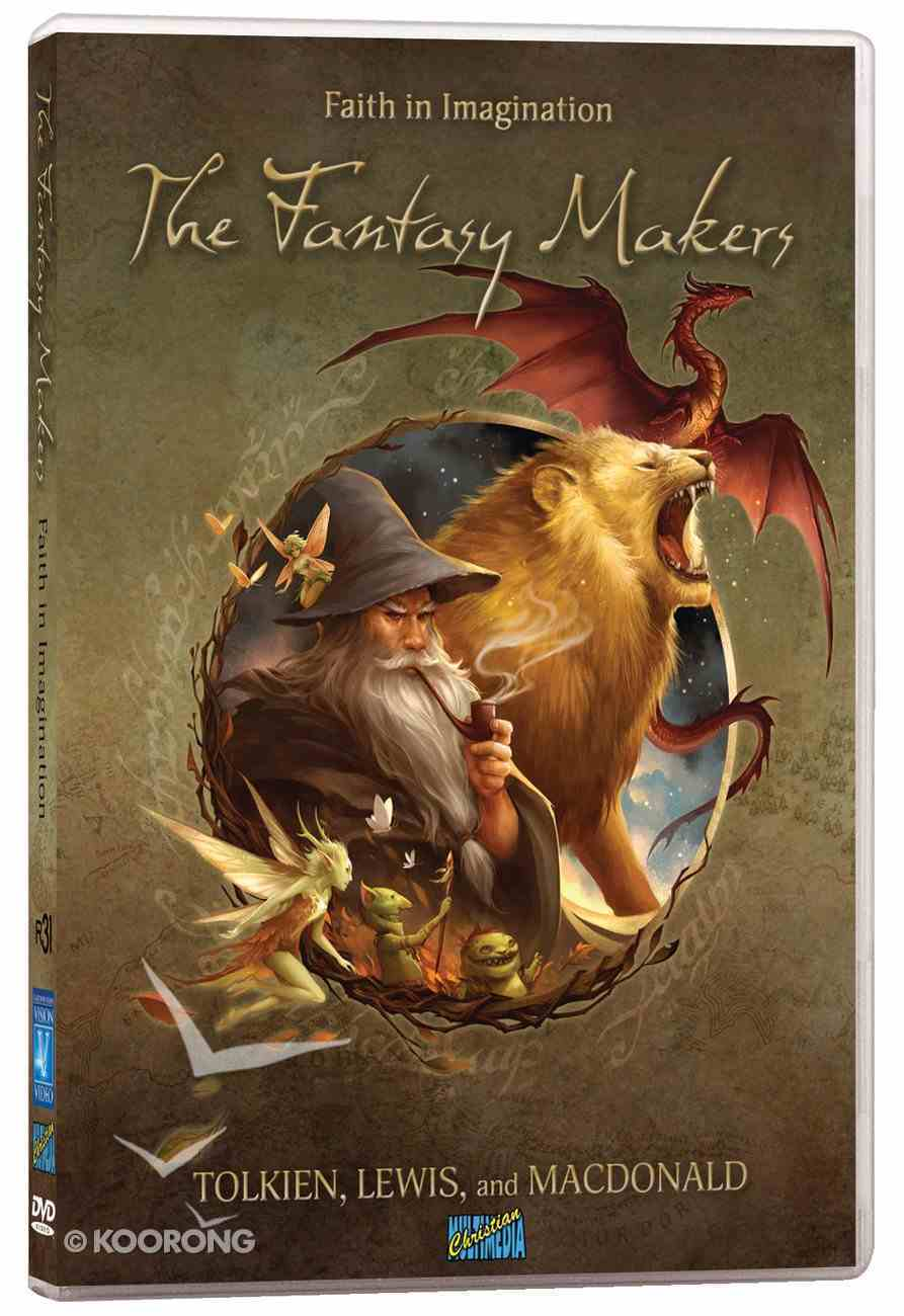 The Fantasy Makers: Faith in Imagination - Tolkien, Lewis and Macdonald DVD
