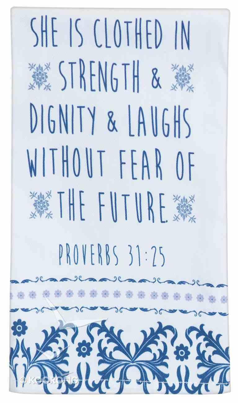 Cotton Tea Towel: Strength & Dignity, White/Blue (Proverbs 31:25) Homeware