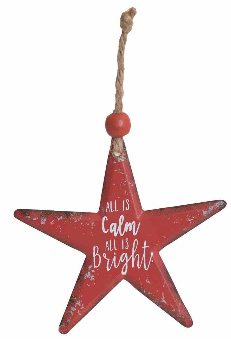 Christmas Metal Star Tree Ornament: All is Calm All is Bright Homeware