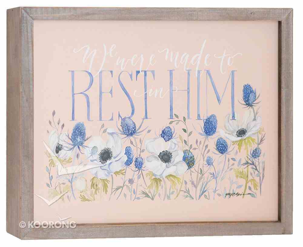 Gracelaced Wood Framed Art: Rest in Him, White & Blue Flowers/Peach Background Plaque