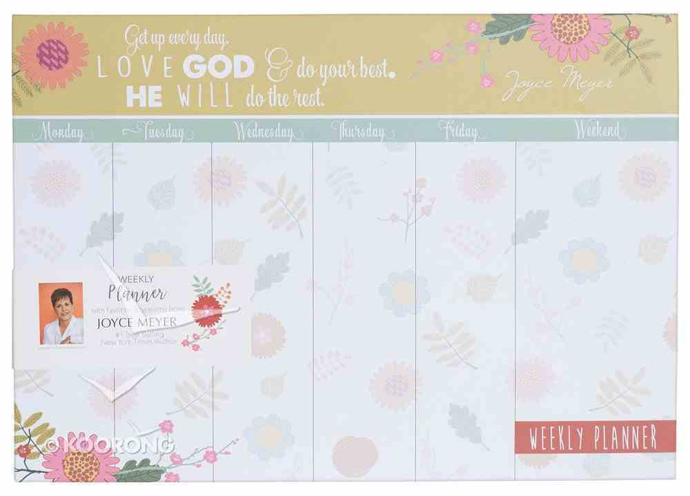 Joyce Meyer Weekly Planner: Love God, White/Yellow/Green Floral Stationery