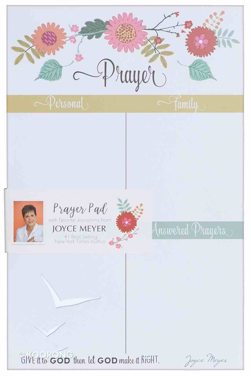 Joyce Meyer Prayer Pad: Give It to God, White/Yellow/Green Floral Stationery