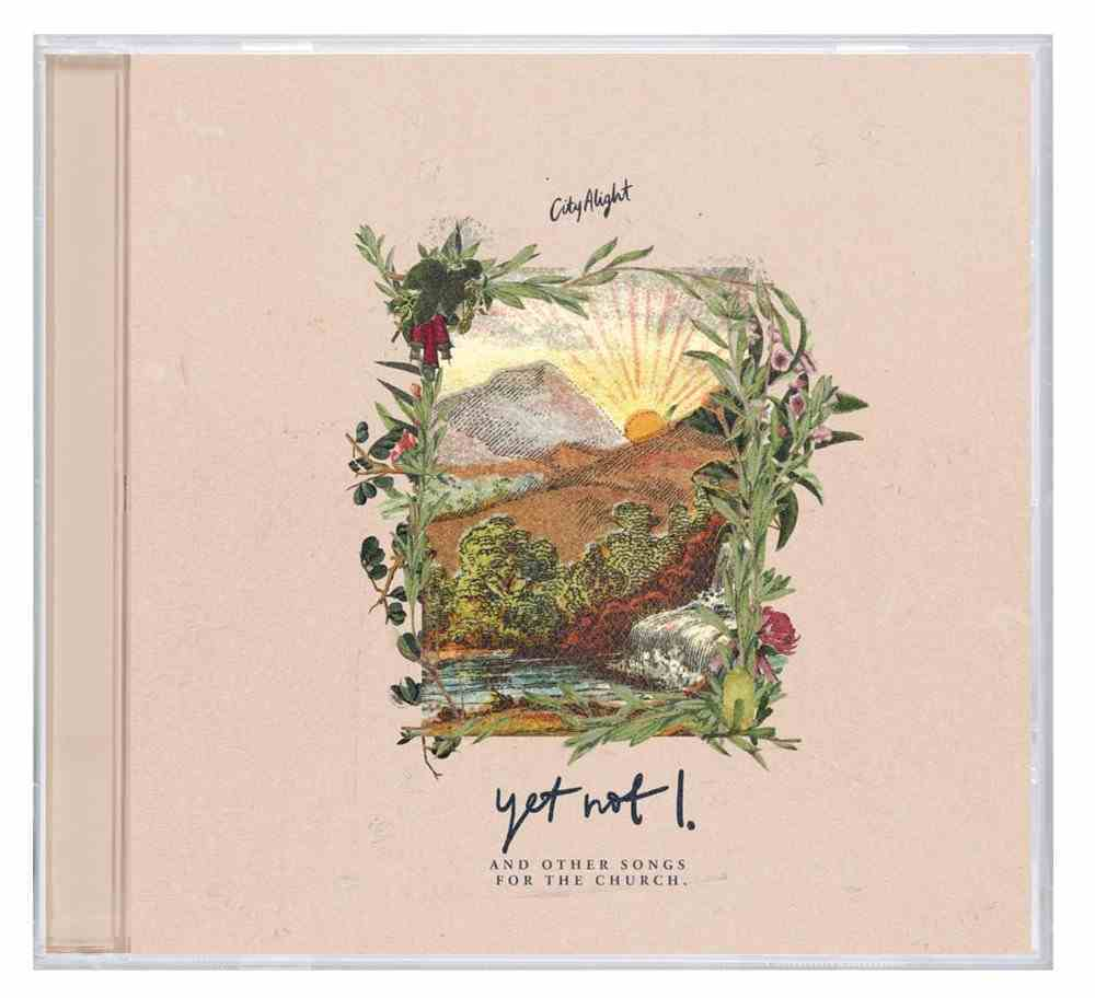 Yet Not I Ep CD