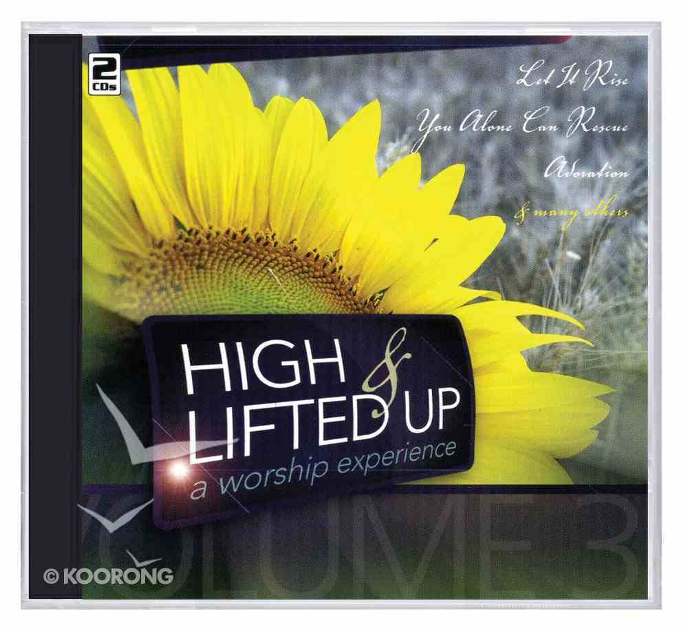 High and Lifted Up (Vol 3) CD