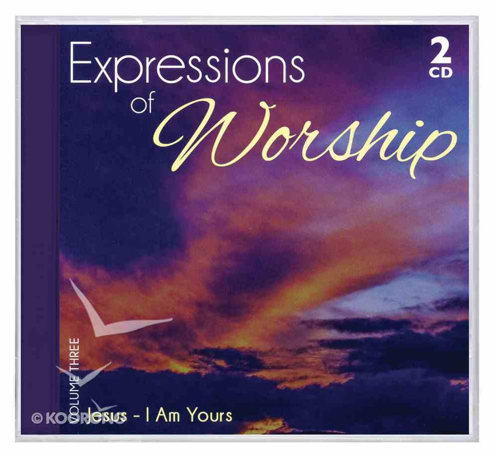 Expressions of Worship Volume 3: Jesus (2 Cds) CD