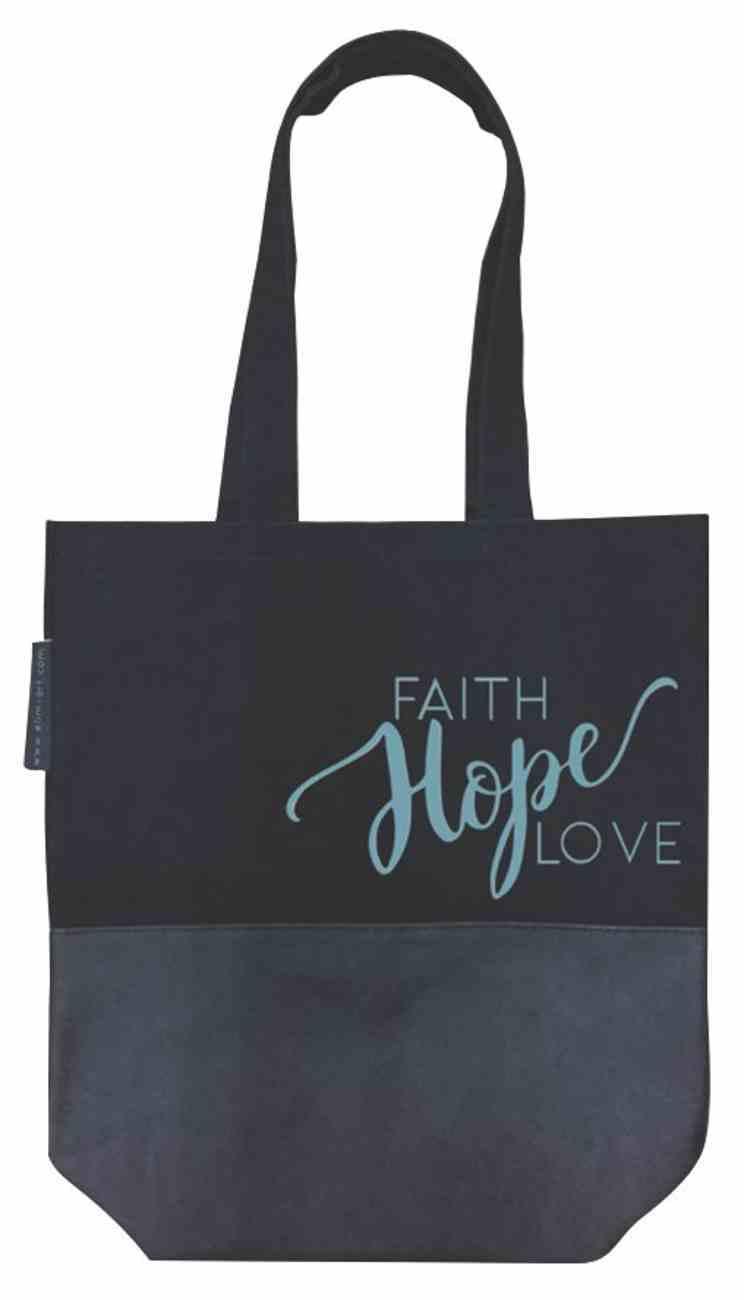 Canvas Tote Bag: Faith Hope Love Soft Goods
