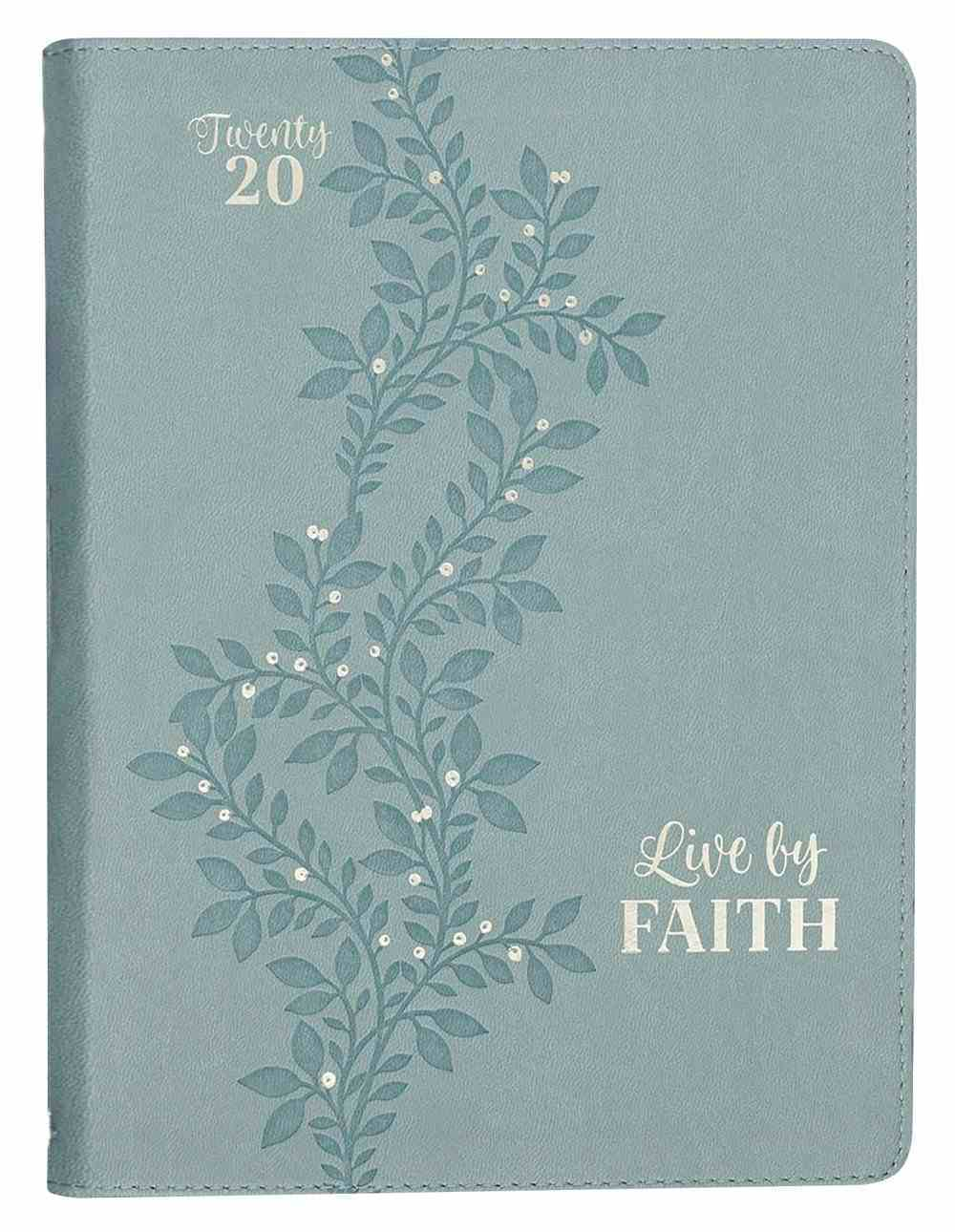 2020 Large 18-Month Diary/Planner: Live By Faith, Blue Vine/Silver Imitation Leather