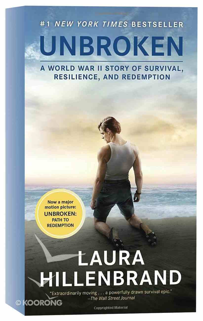 Unbroken: A World War II Story of Survival, Resilience, and Redemption (Movie Tie-in Edition) Paperback