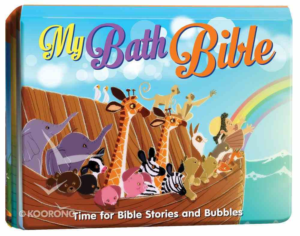 My Bath Bible: Time For Bible Stories and Bubbles Waterproof