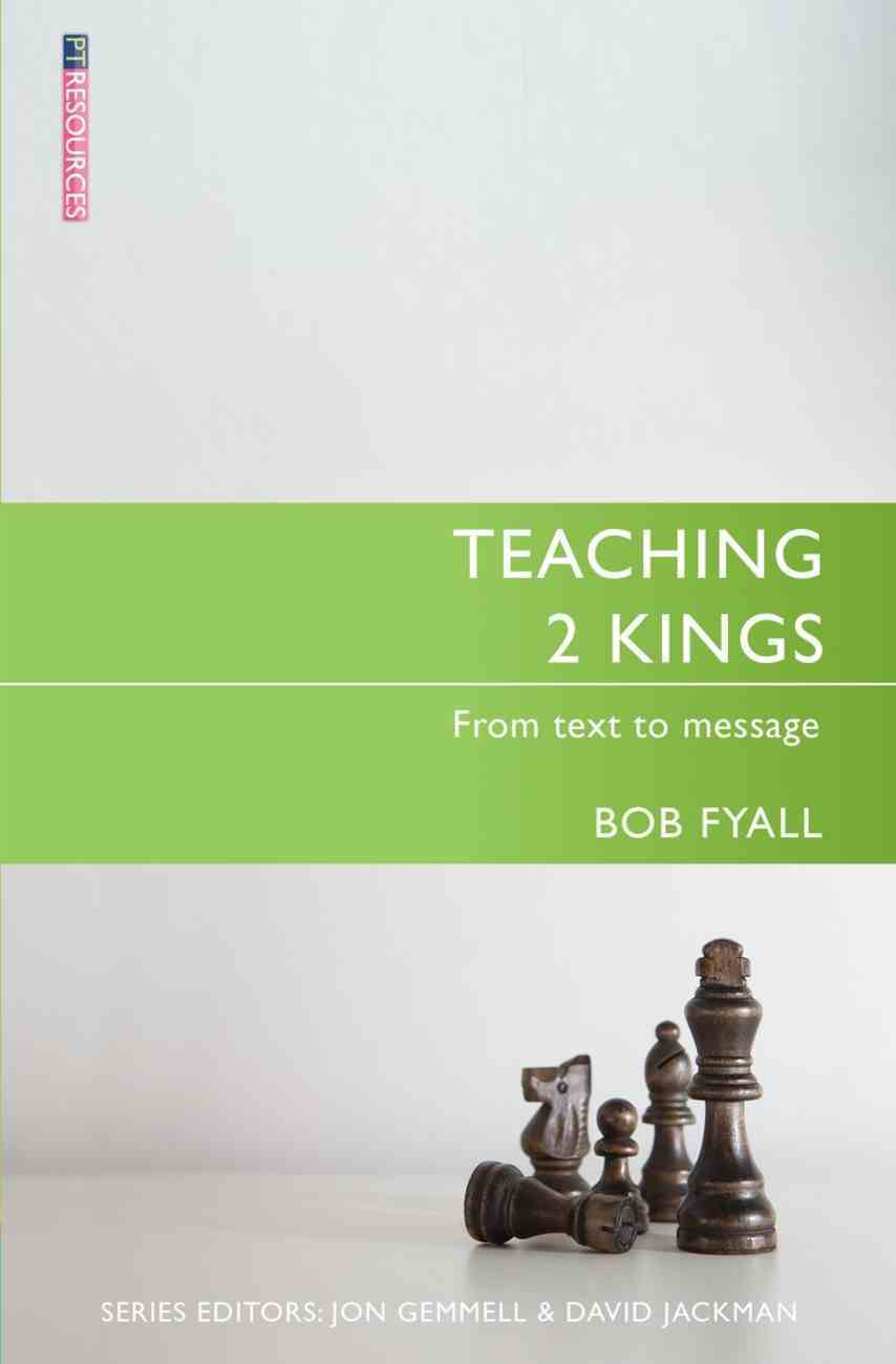 "Teaching 2 Kings (Proclamation Trust's ""Preaching The Bible"" Series) Paperback"