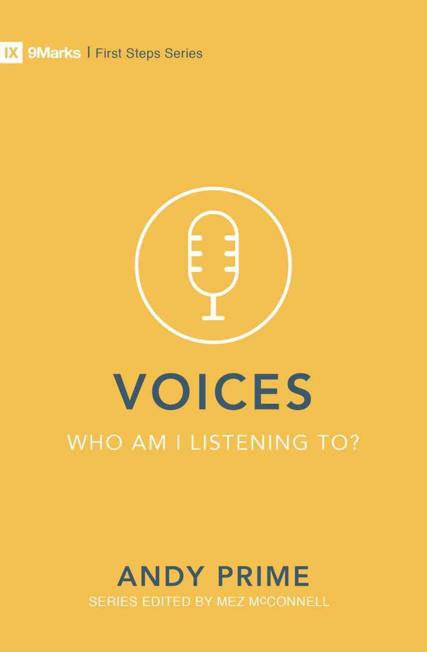 Voices - Who Am I Listening To? (9marks First Steps Series) Paperback
