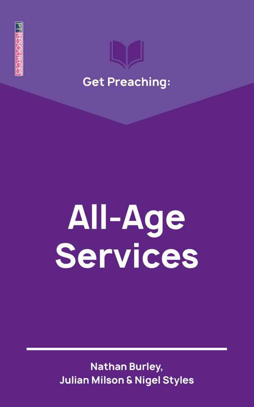 "Get Preaching: All Age Services (Proclamation Trust's ""Preaching The Bible"" Series) Paperback"