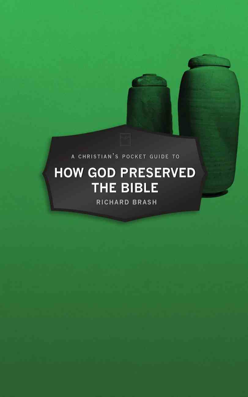 How God Preserved the Bible (A Christian's Pocket Guide Series) Paperback