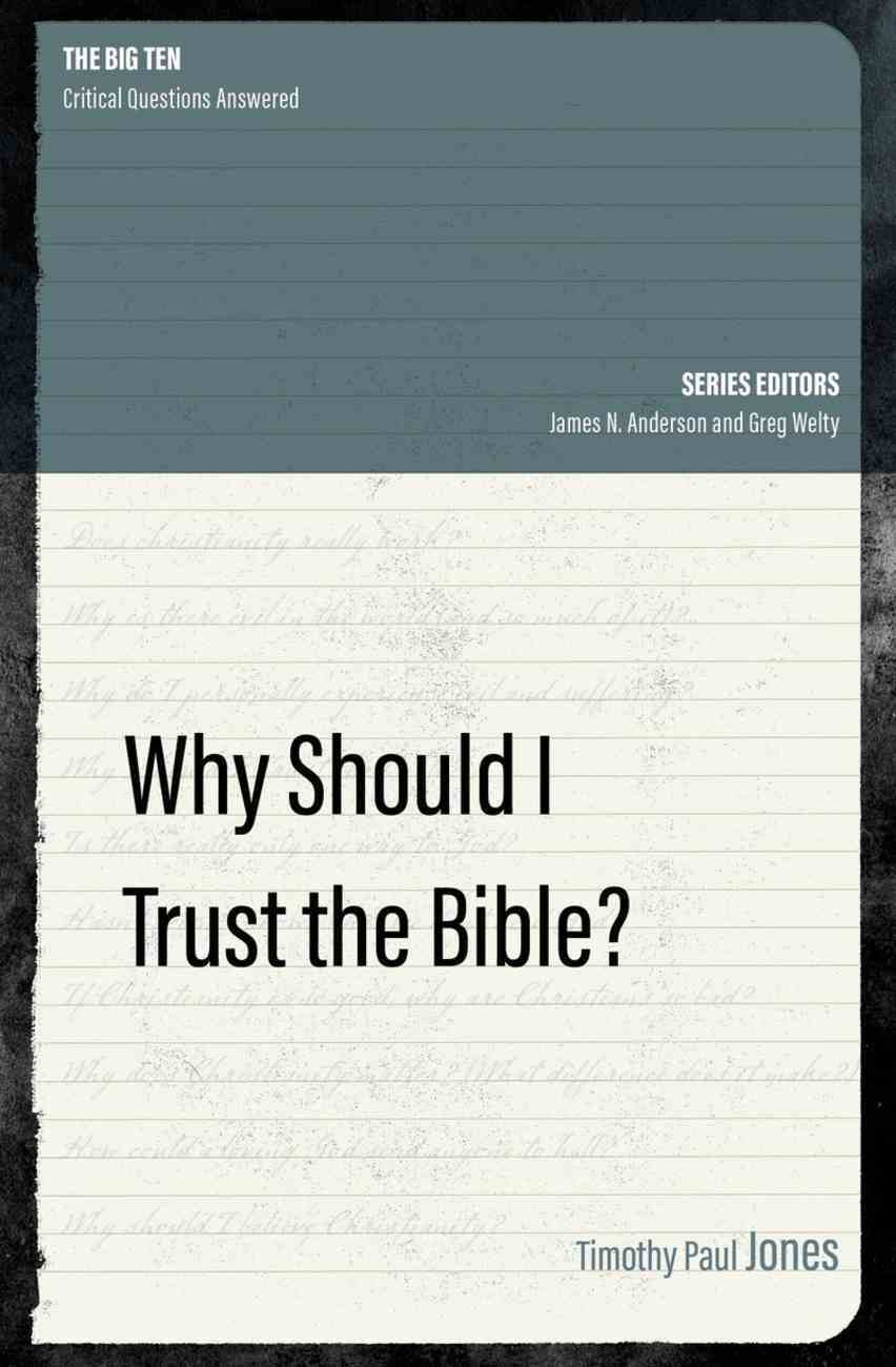 Why Should I Trust the Bible? (Grace Essentials Series) Paperback