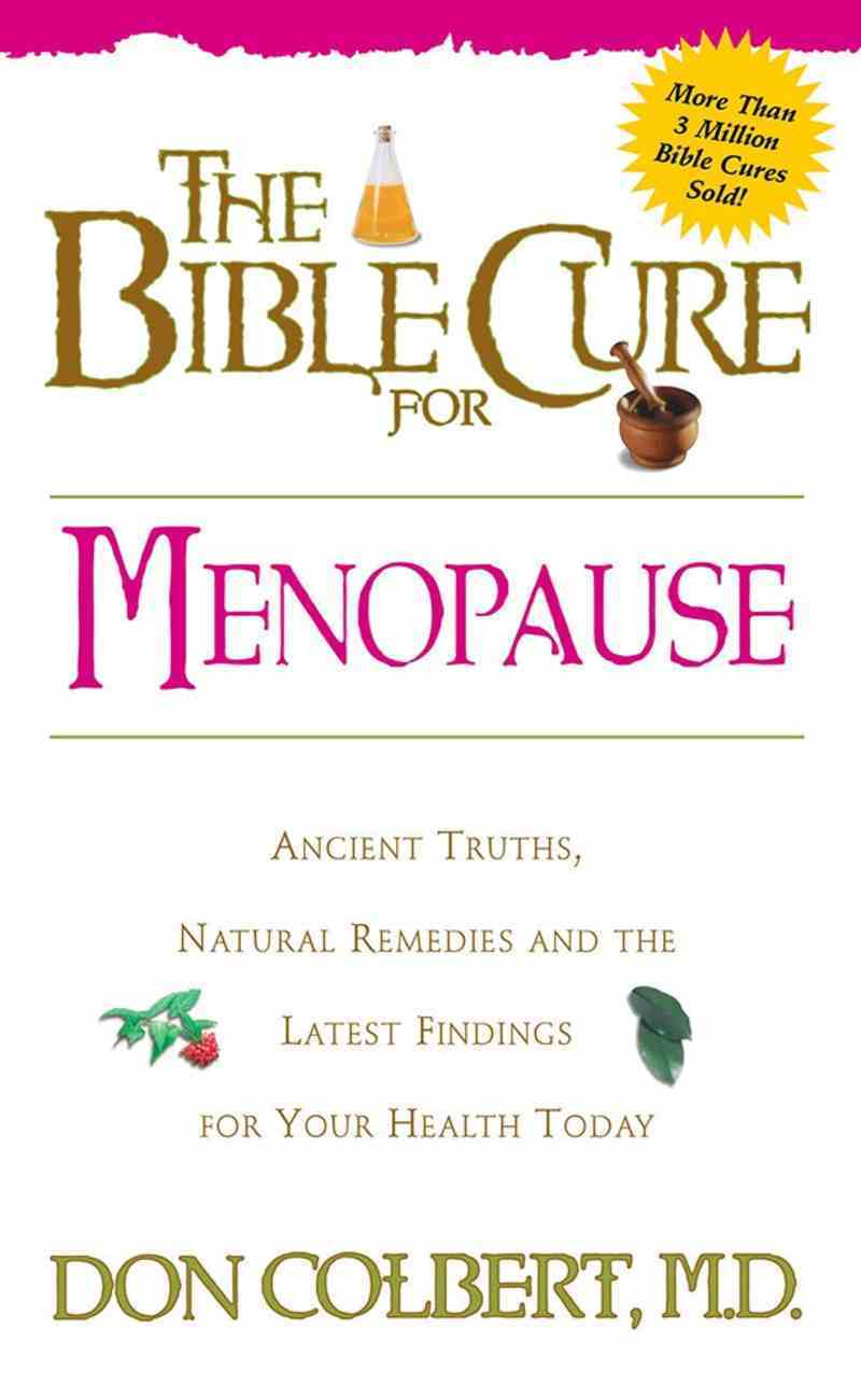 The Bible Cure For Menopause (Bible Cure Series) Paperback