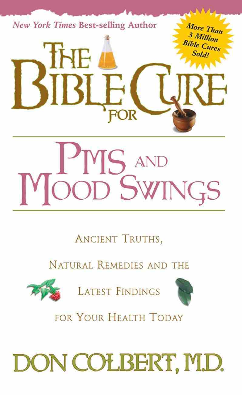 Pms and Mood Swings (Bible Cure Series) Paperback