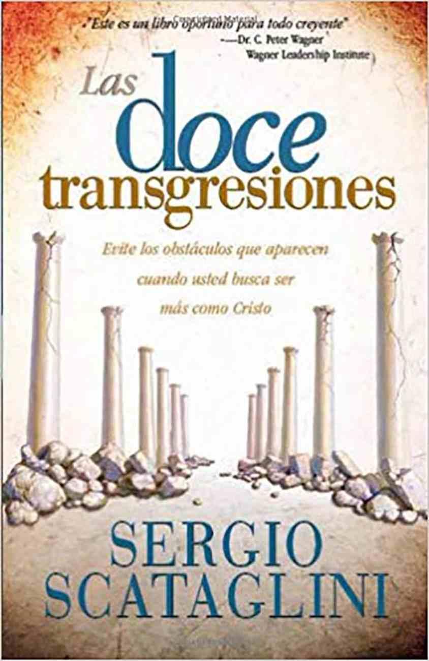 Las Doce Transgresiones (Twelve Transgressions) Paperback