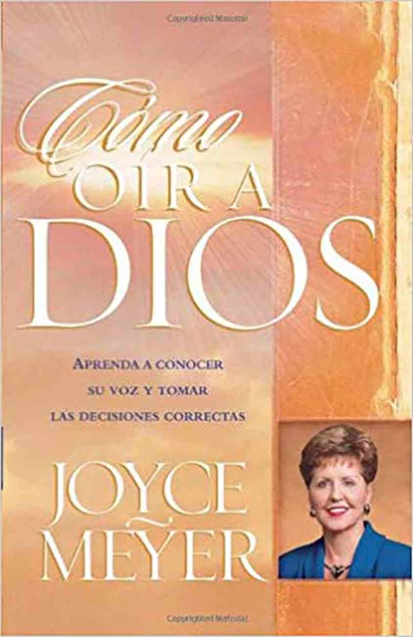 Como Oir a Dios (How To Hear From God) Paperback