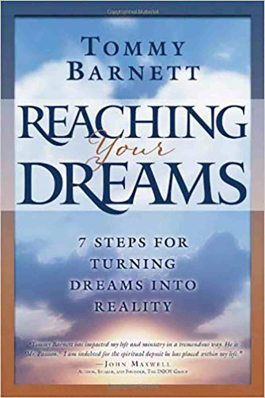 Reaching Your Dreams Paperback
