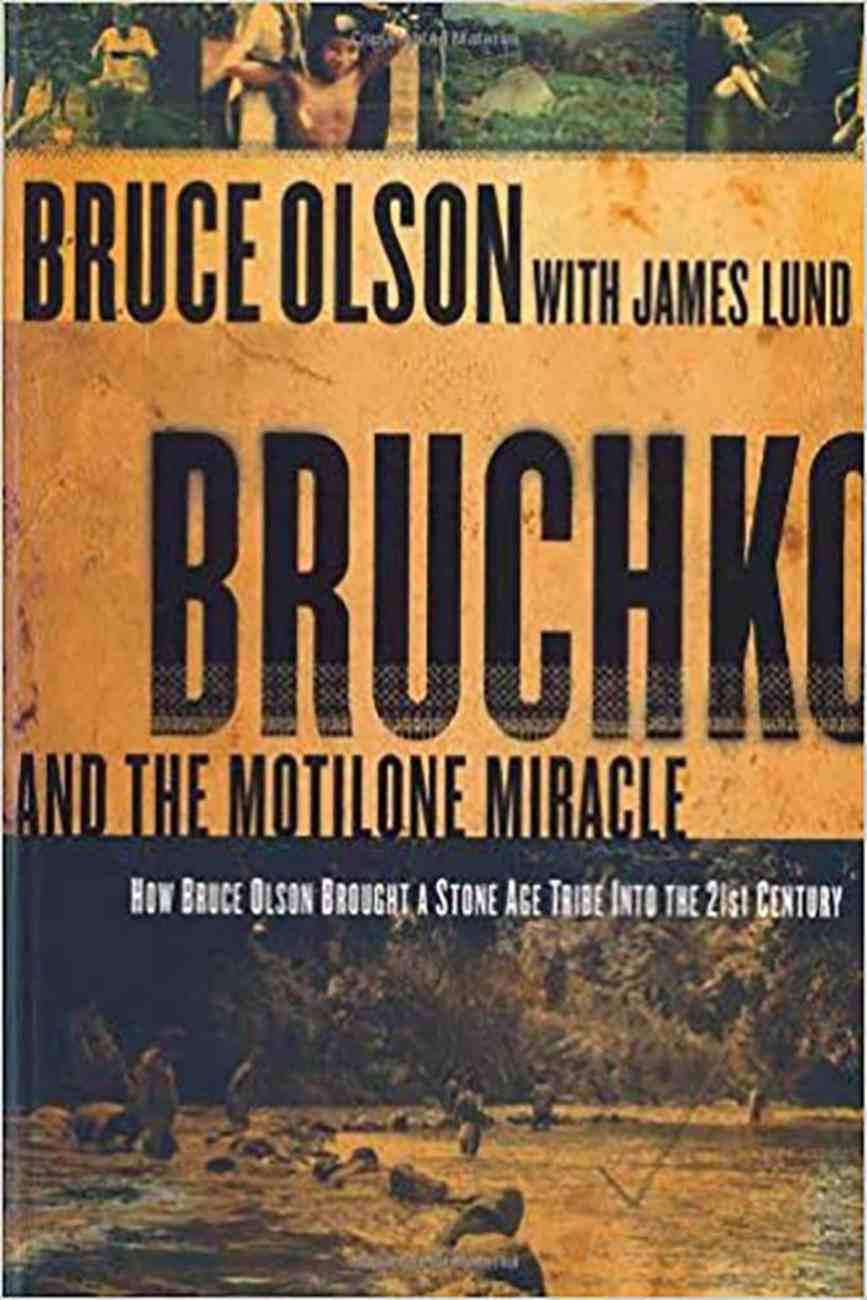 Bruchko and the Motilone Miracle Paperback