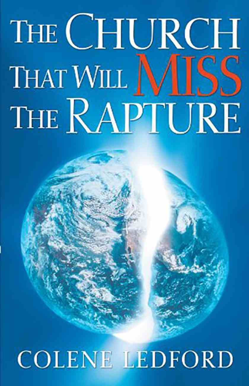 The Church That Will Miss the Rapture Paperback