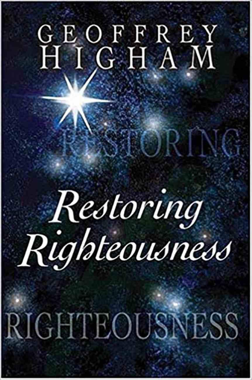 Restoring Righteousness Paperback
