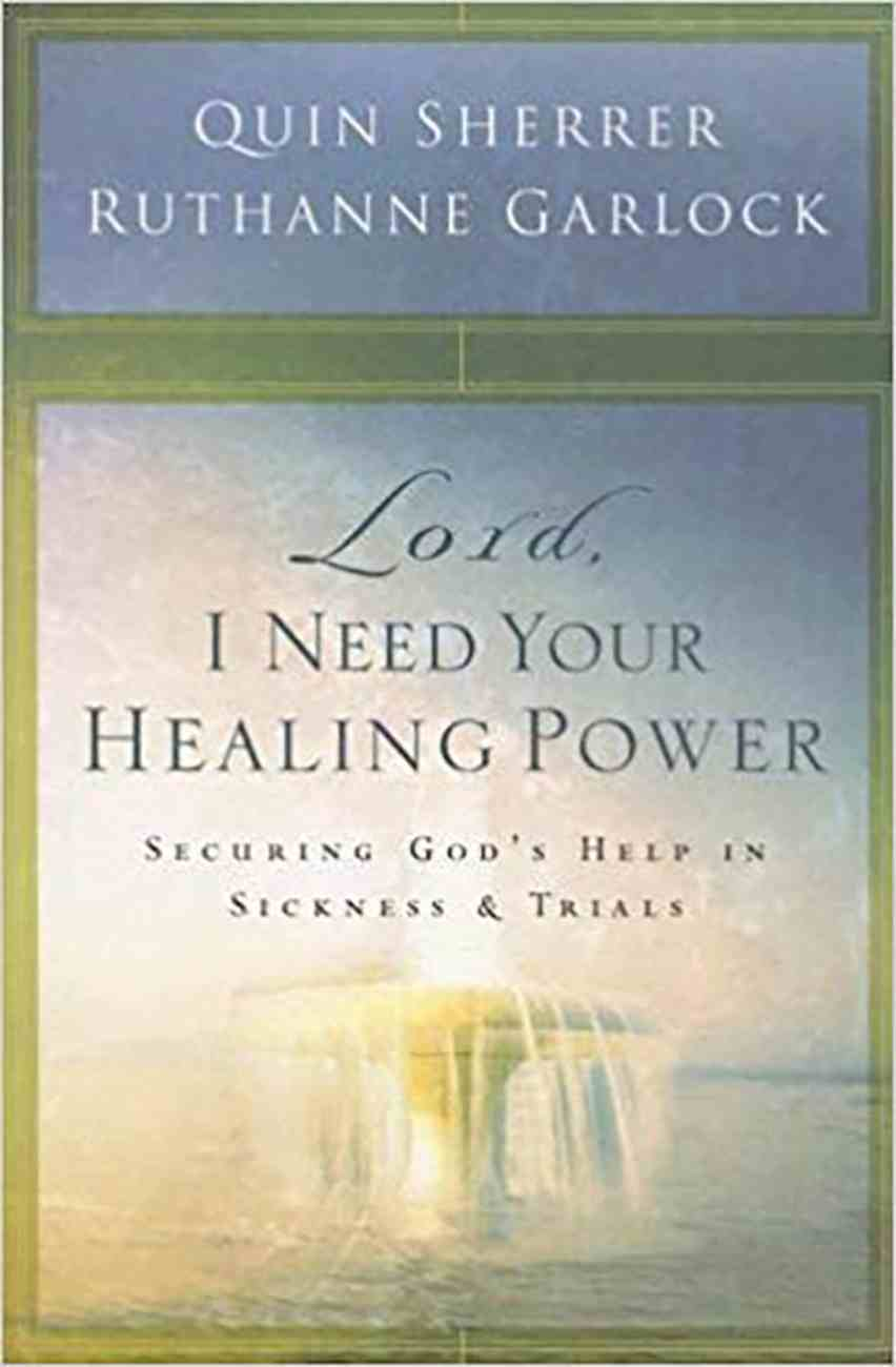 Lord, I Need Your Healing Power Paperback