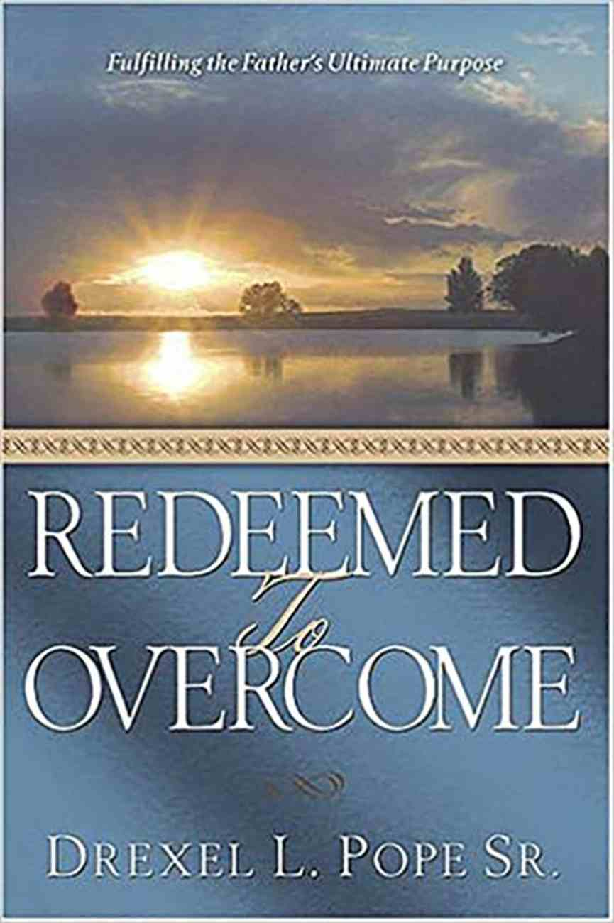 Redeemed to Overcome Paperback