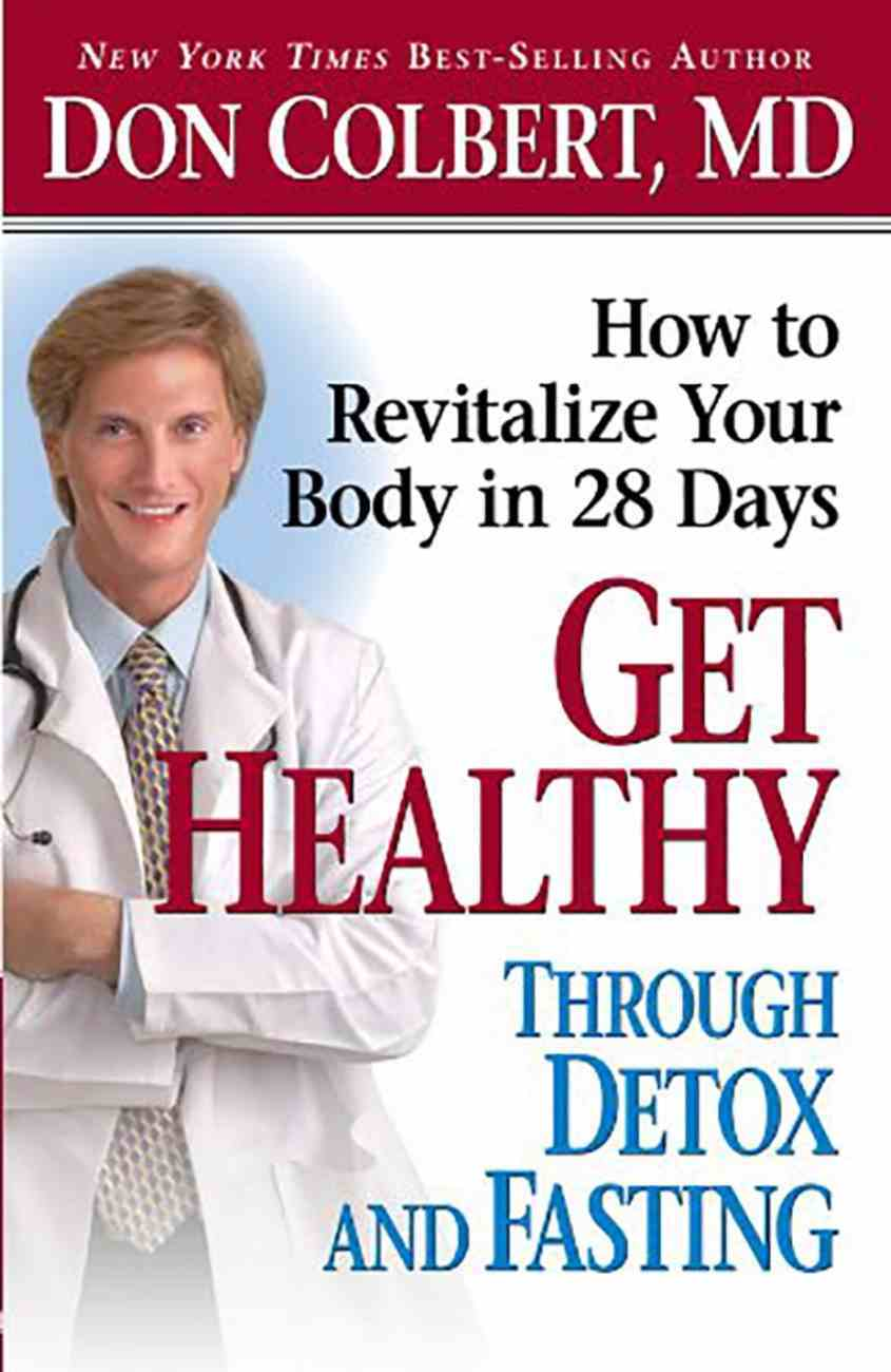 Get Healthy Through Detox and Fasting Paperback