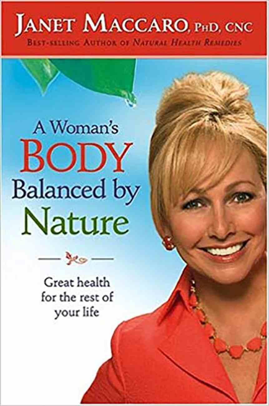 A Woman's Body Balanced By Nature Hardback
