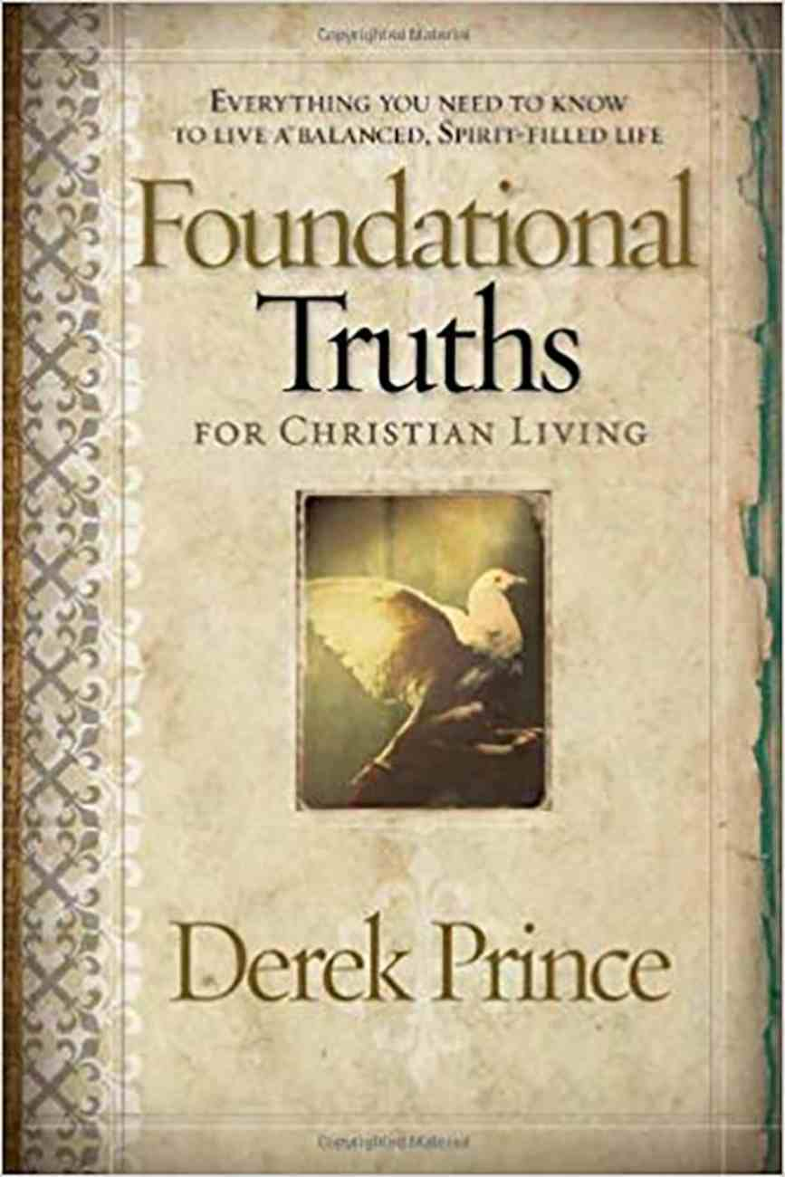 Foundational Truths For Christian Living Paperback