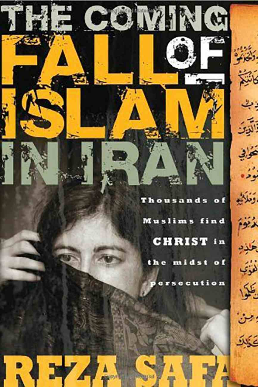 The Coming Fall of Islam in Iran Paperback
