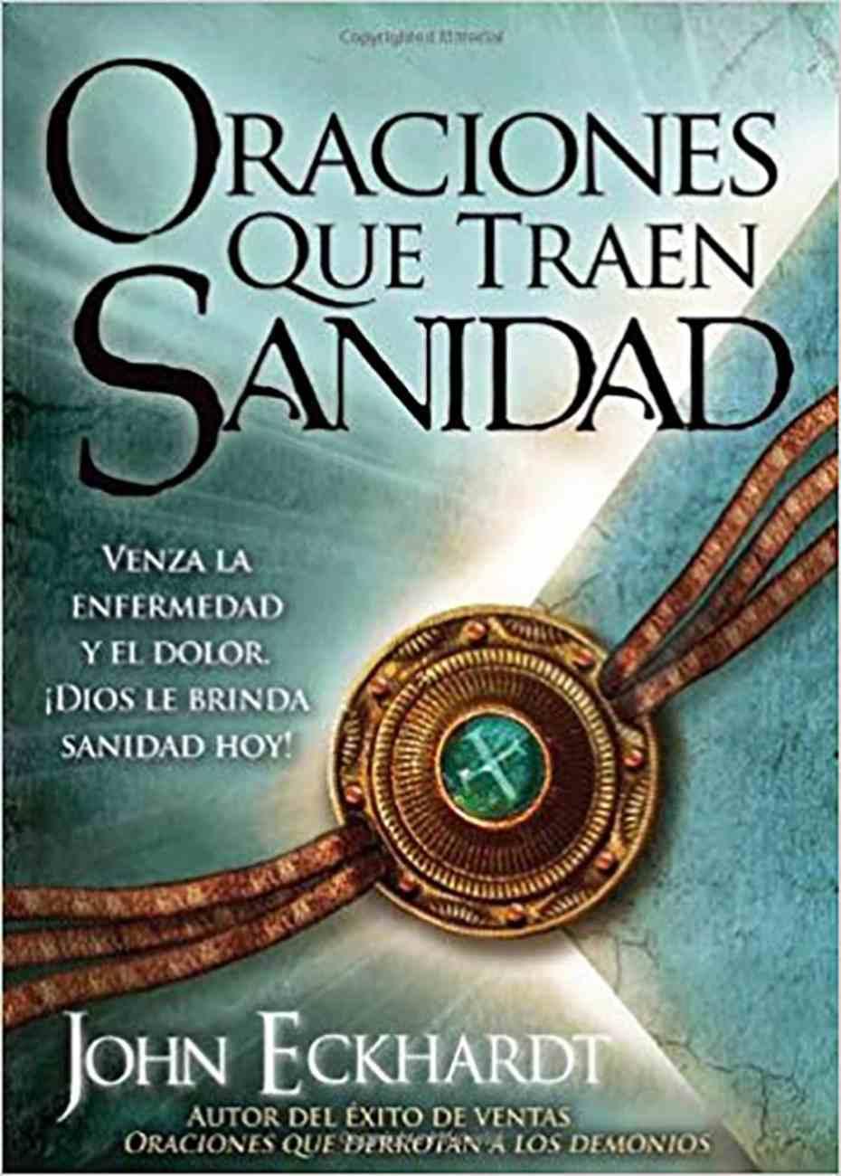 Oraciones Que Sanan (Prayers That Bring Healing) Paperback