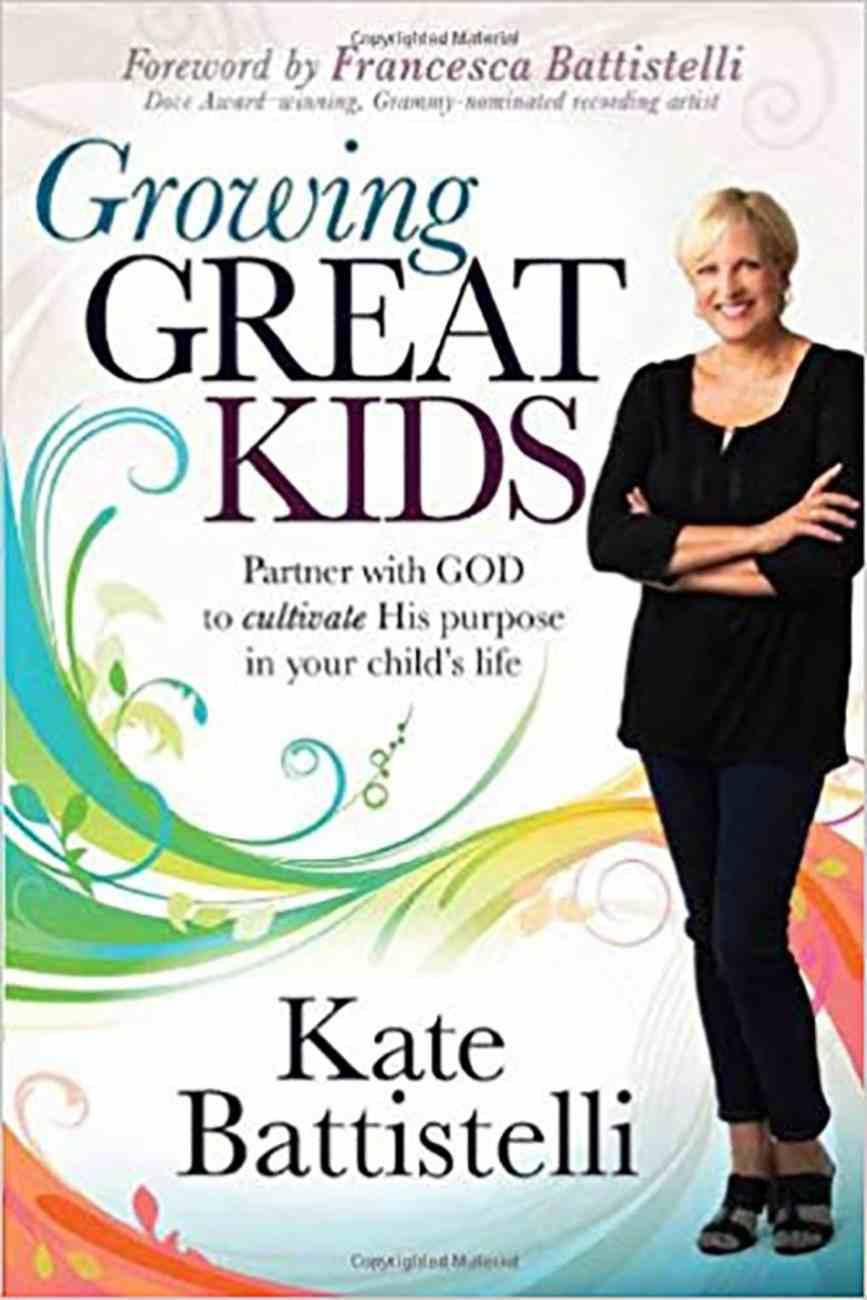 Growing Great Kids Paperback