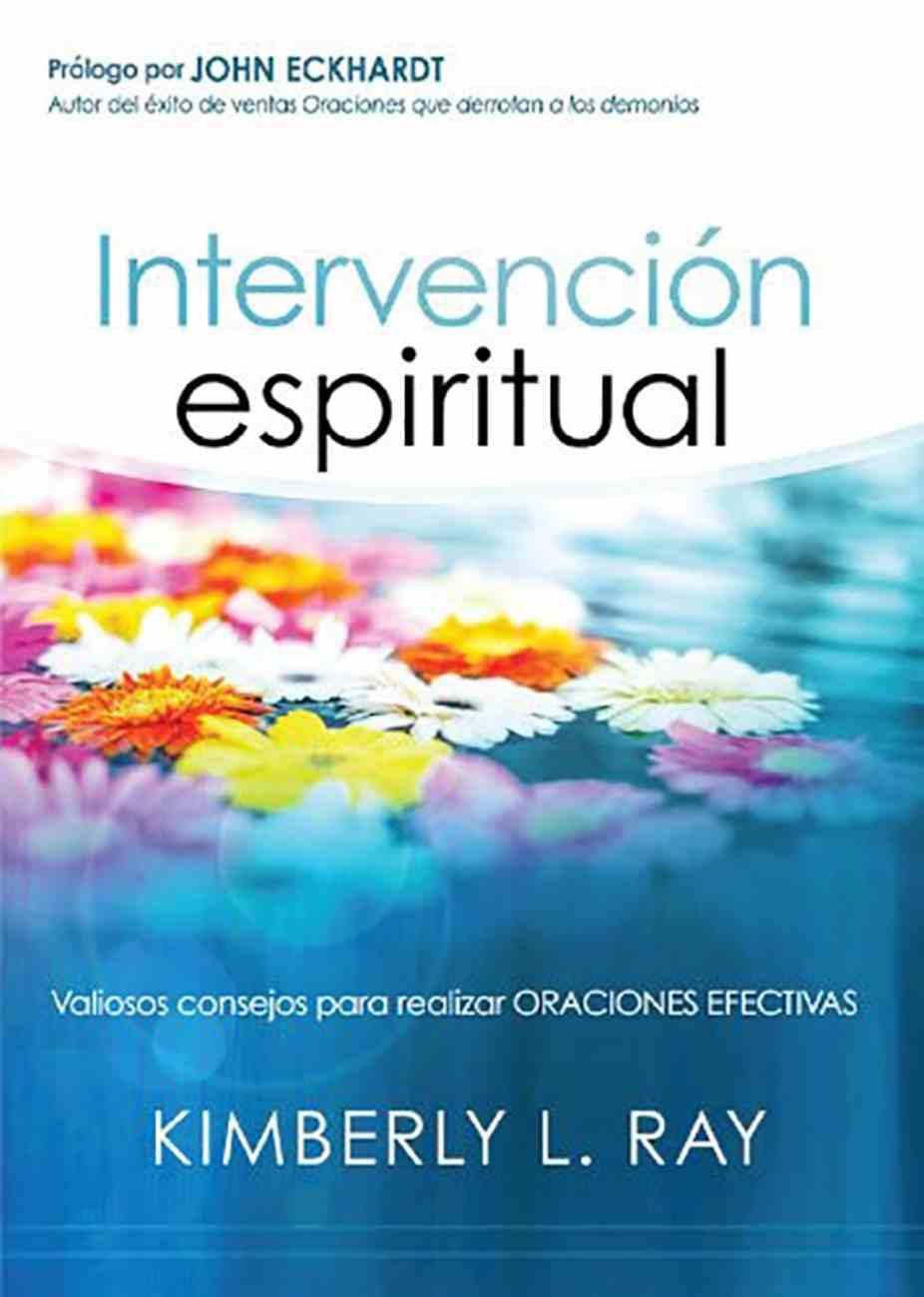 Intervencion Espiritual (Spiritual Intervention) Paperback