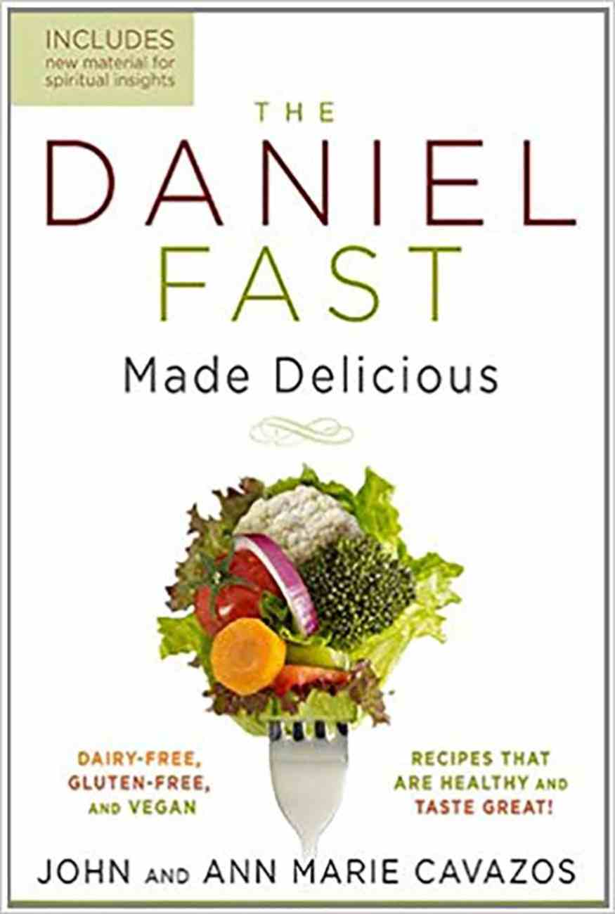 The Daniel Fast Made Delicious Paperback