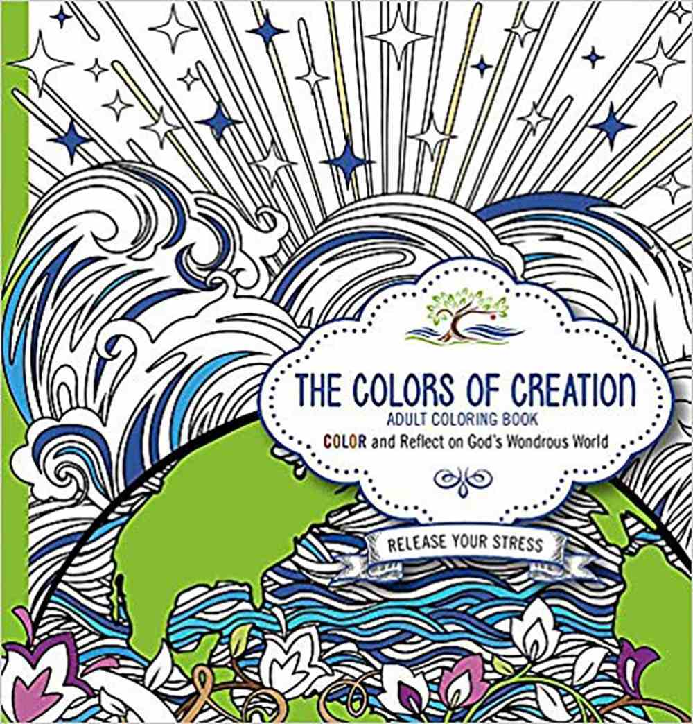 The Colors of Creation - Adult Coloring Book Paperback