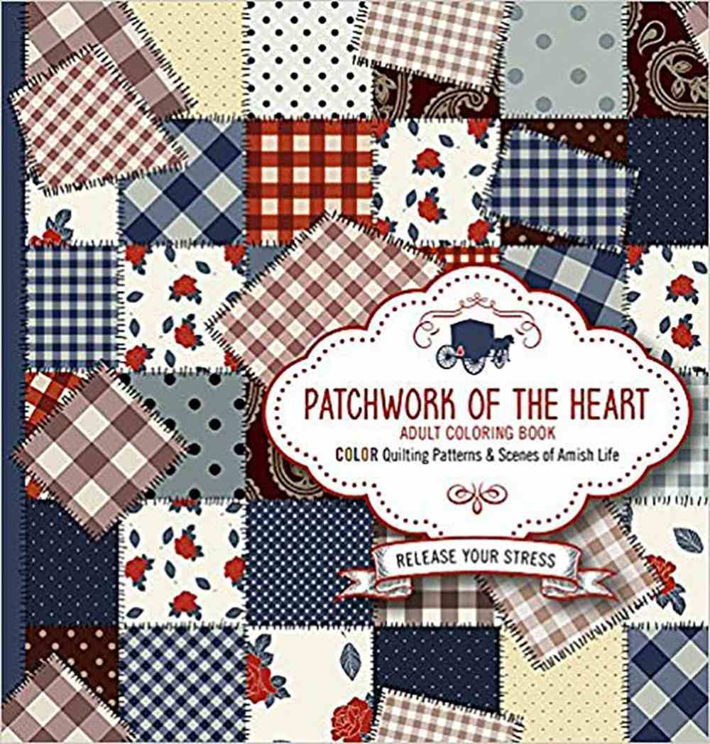 Acb: Patchwork of the Heart: Color Quilting Patterns and Scenes of Amish Life Paperback