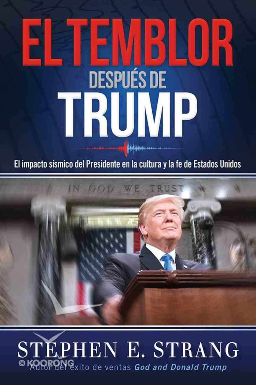 Temblor Despues De Trump, El (Trump Aftershock) Paperback