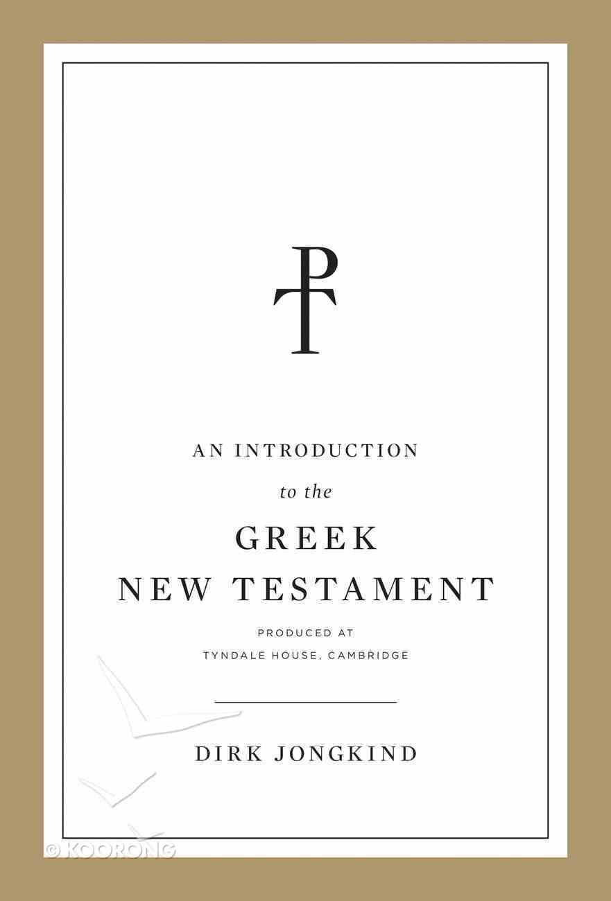 An Introduction to the Greek New Testament Paperback