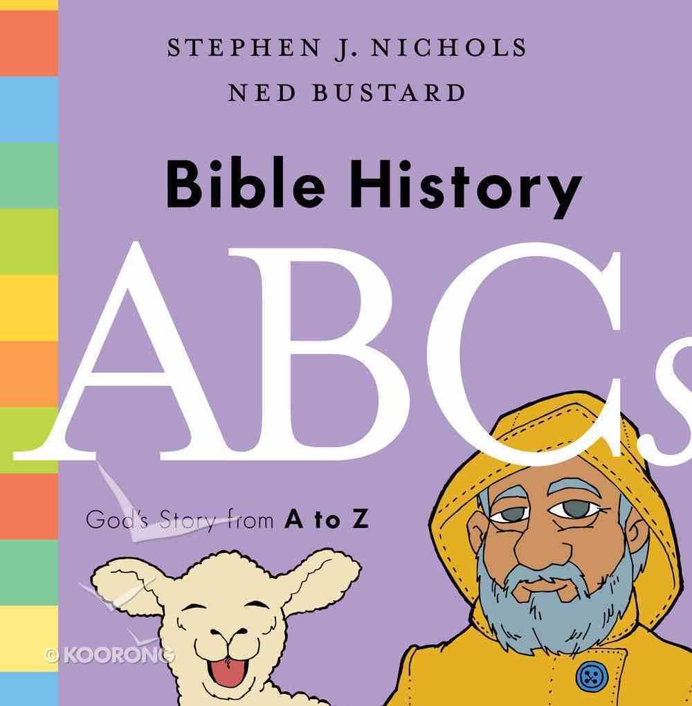 Bible History ABCS: God's Story From a to Z Hardback