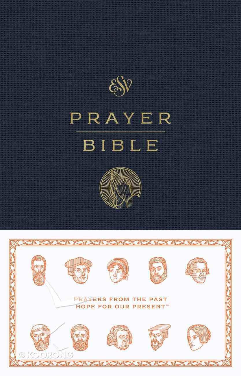 ESV Prayer Bible (Black Letter Edition) Hardback
