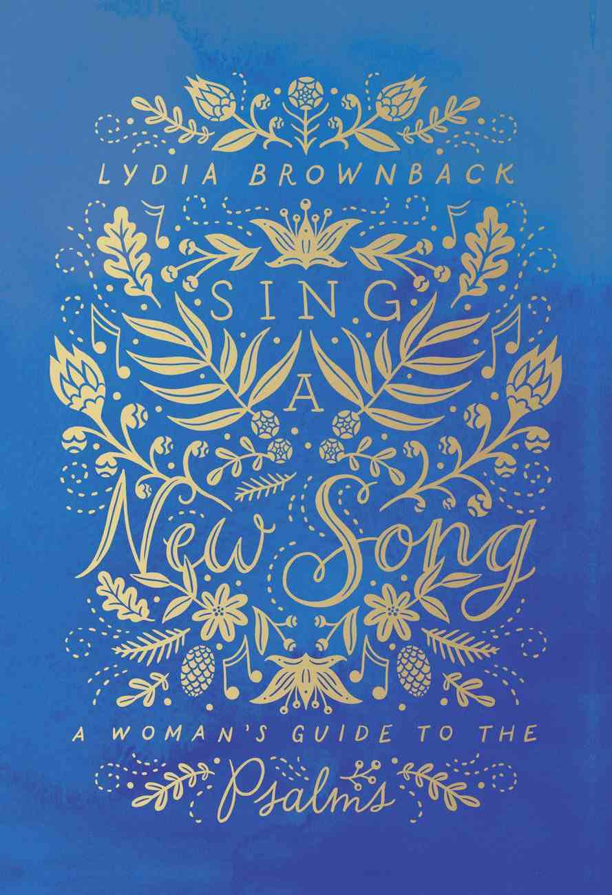 Sing a New Song: A Woman's Guide to the Psalms Paperback