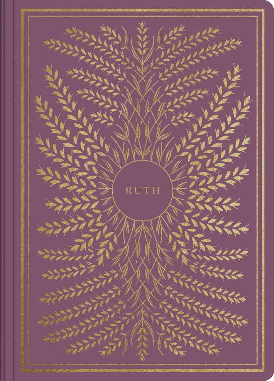 ESV Illuminated Scripture Journal Ruth (Black Letter Edition) Paperback