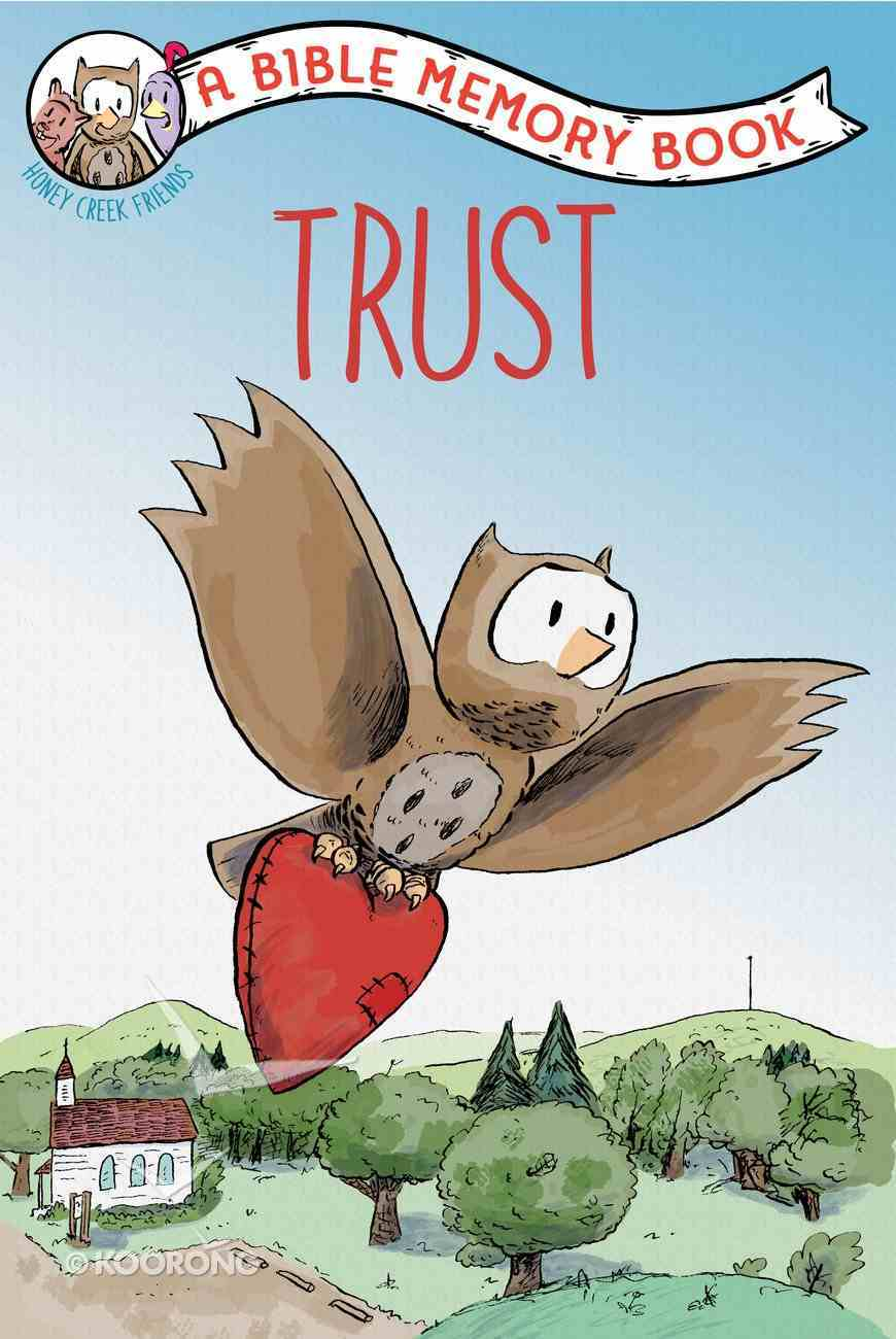 Trust: A Bible Memory Book (NIV) (Honey Creek Friends Series) Paperback