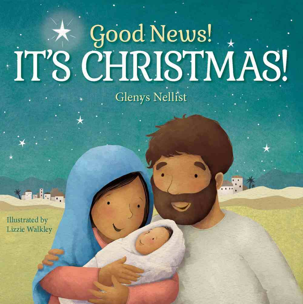 Good News! It's Christmas! Board Book