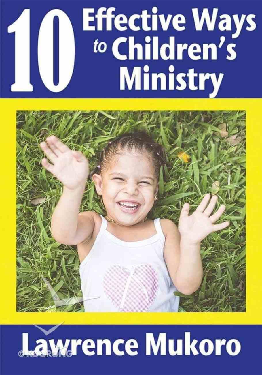 10 Effective Ways to Children's Ministry eBook