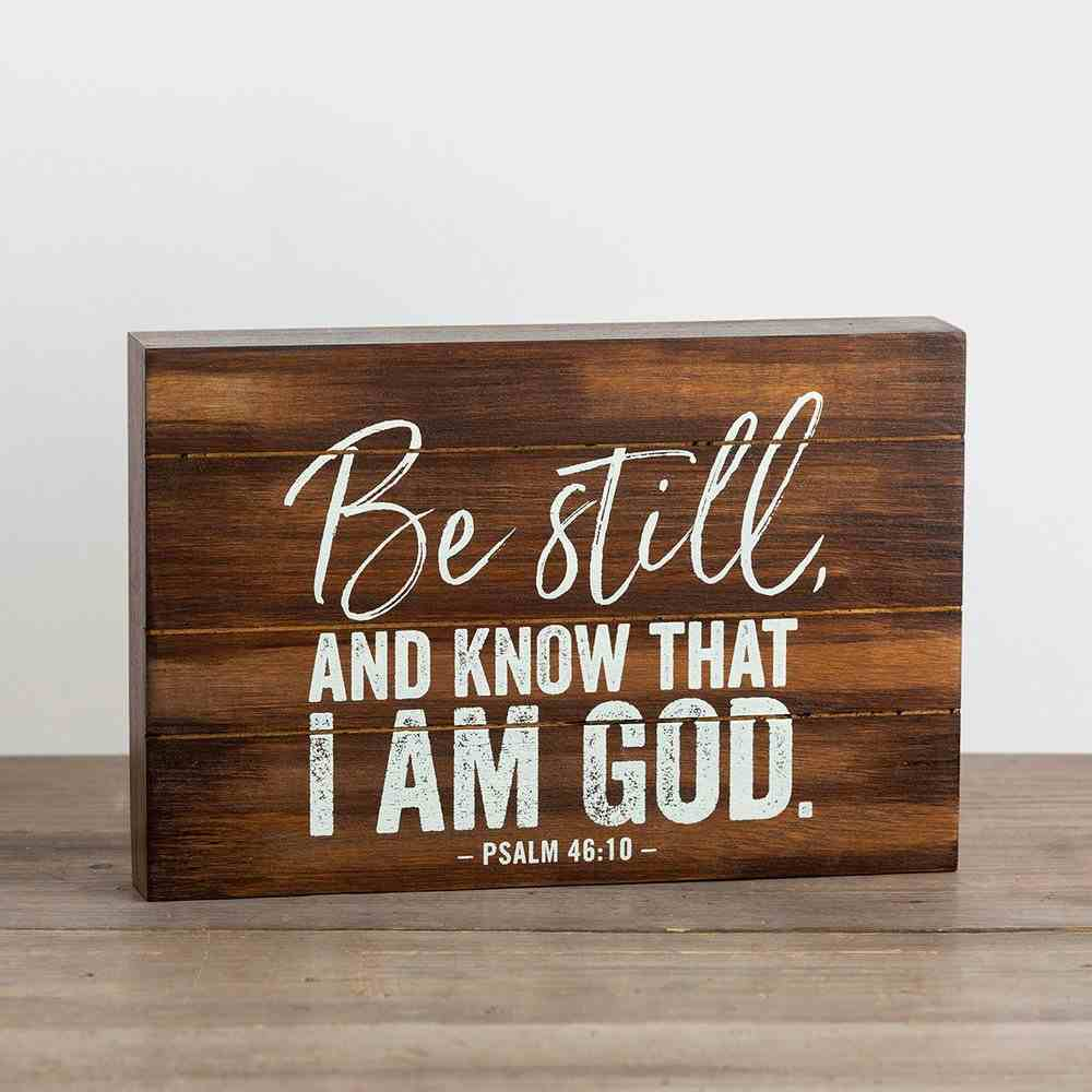 Wood Box Decor: Be Still and Know That I Am God (Psalm 46:10) Plaque