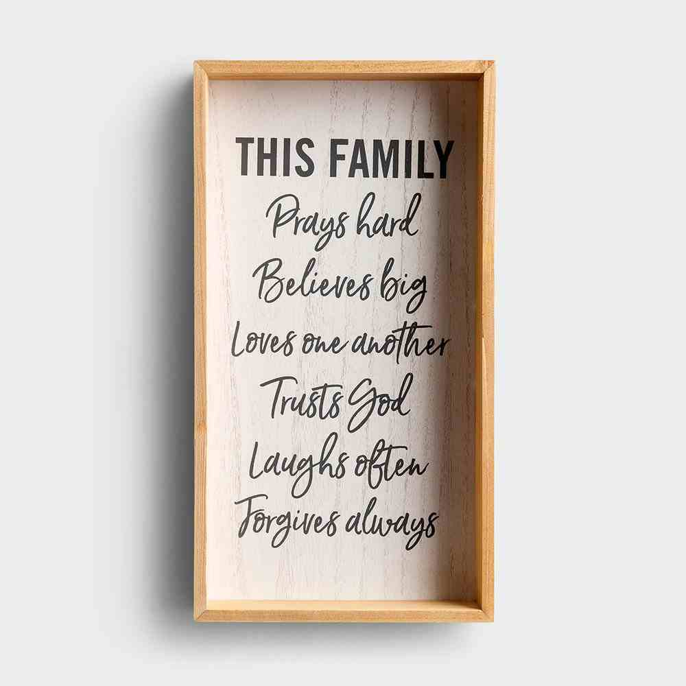 Framed Print: This Family Prays Hard... Plaque